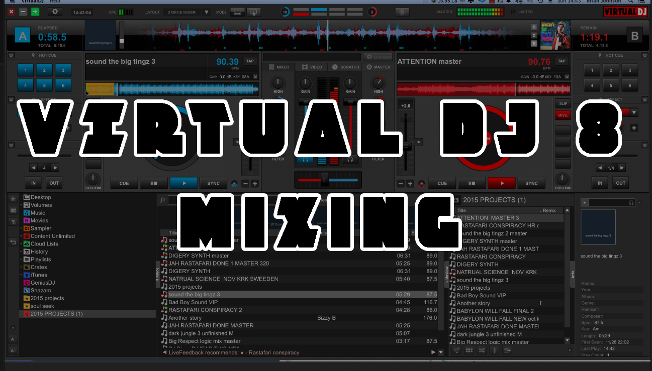 Virtual Dj 8 Tutorial | djbizzyb co uk